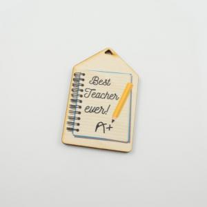 "Wooden Motif ""Best Teacher Ever! A+''"